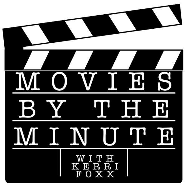 Movies by the Minute