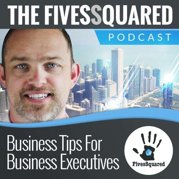 FivesSquared's podcast
