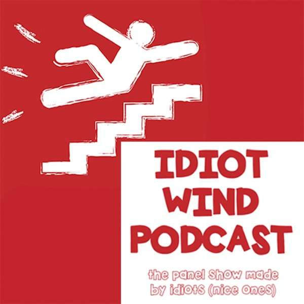 Idiot Wind Comedy Panel Show
