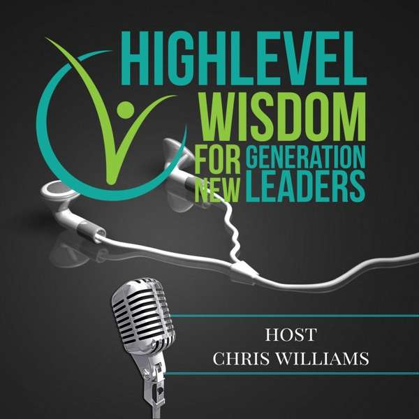 High Level Wisdom for New Generation Leaders