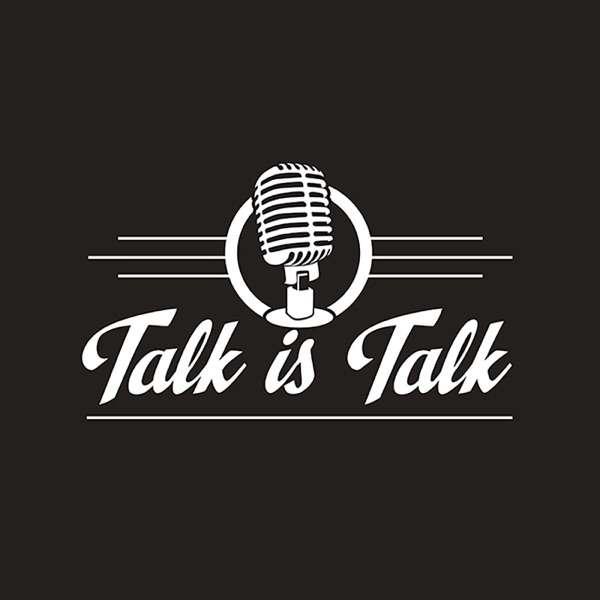 Talk Is Talk