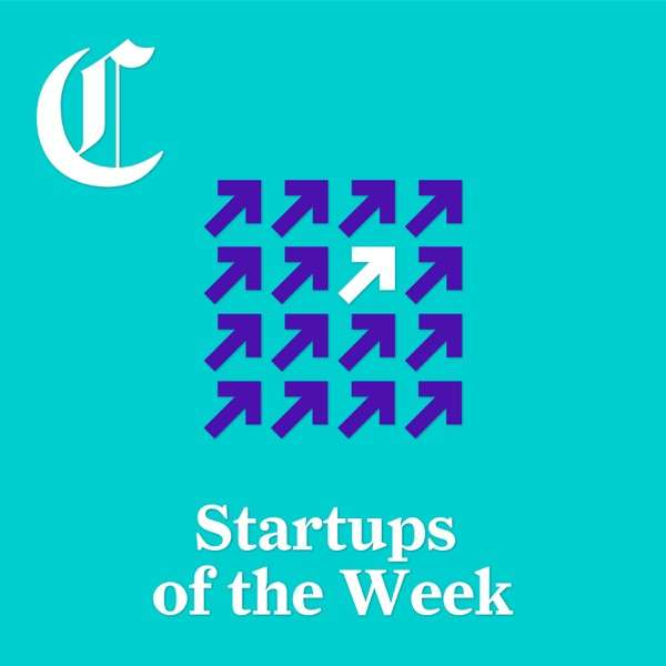 Startups of the Week