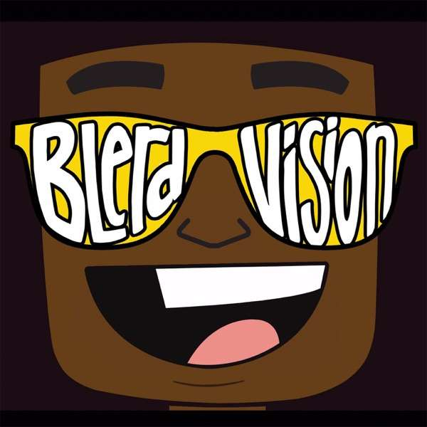 Blerd Vision