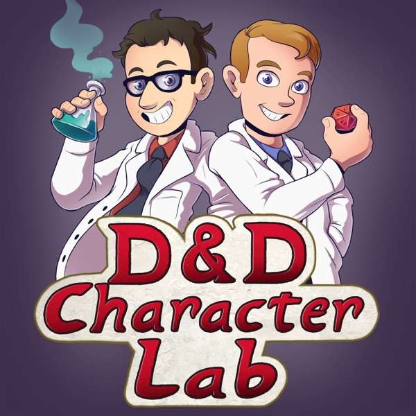 D&D Character Lab Podcast (DnD 5e)