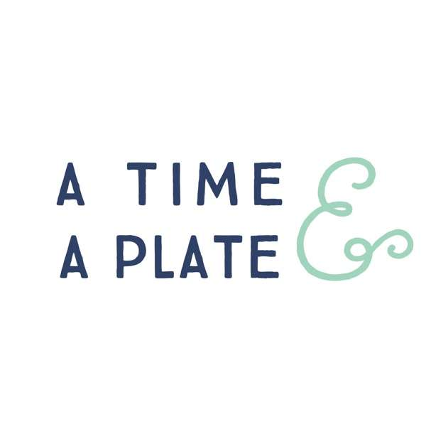 A Time and a Plate with Claire Thomas – A Time and a Plate with Claire Thomas