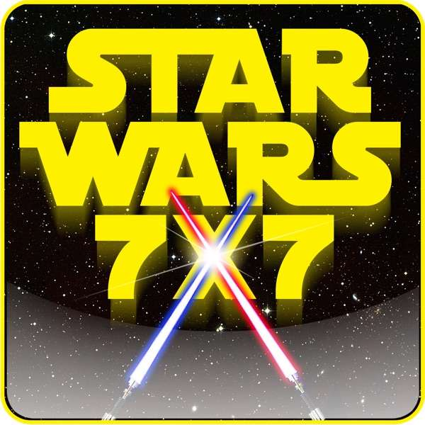 Star Wars 7×7: The Daily Star Wars Podcast