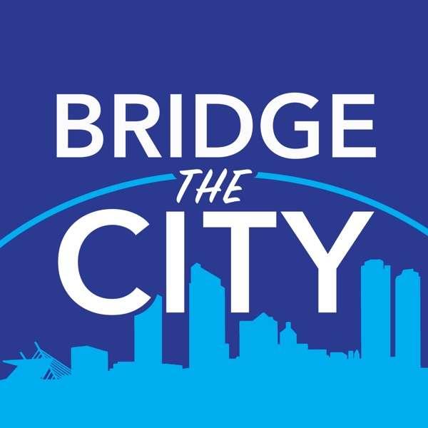 Bridge the City