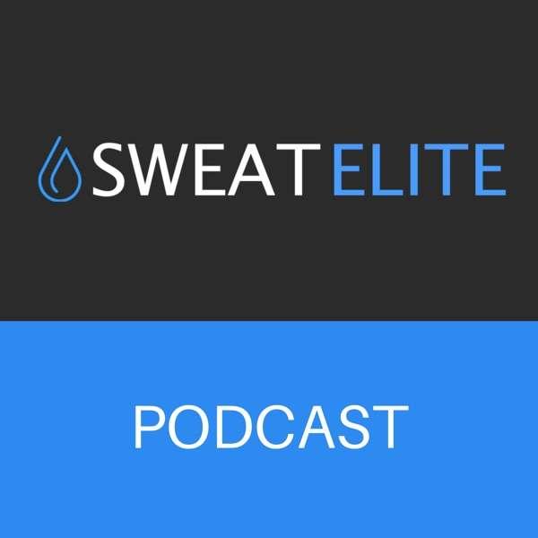 Sweat Elite Podcast