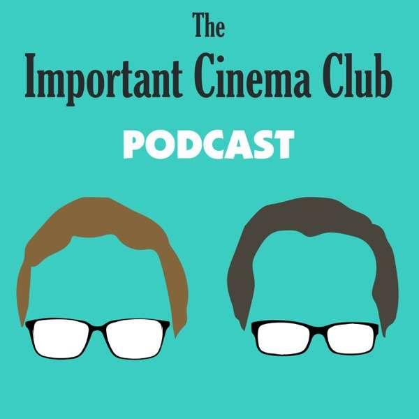 The Important Cinema Club