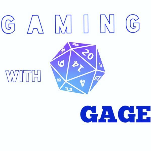 Gaming With Gage