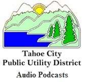 Tahoe City Public Utility District: Tahoe City Public Utility District View Video Podcast