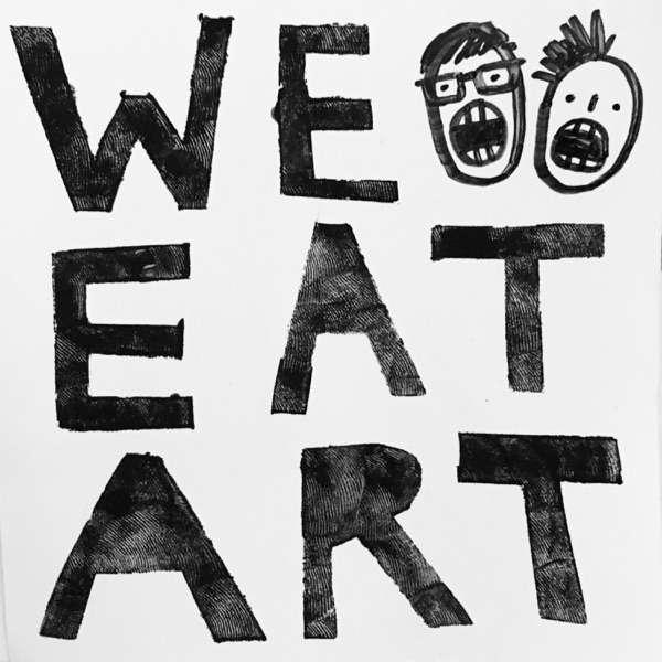 We Eat Art