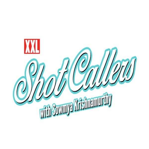 XXL: Shot Callers