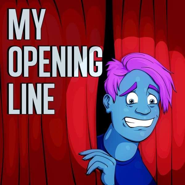 My Opening Line