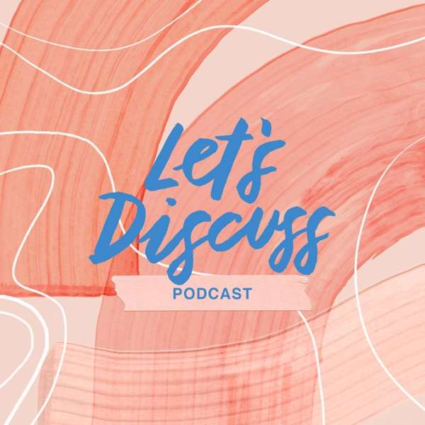 Let's Discuss Podcast