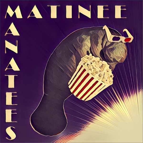 Matinee Manatees