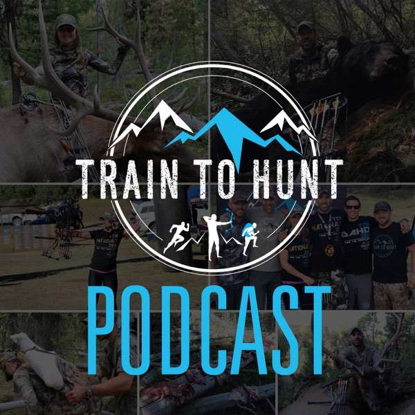 Train to Hunt Podcast