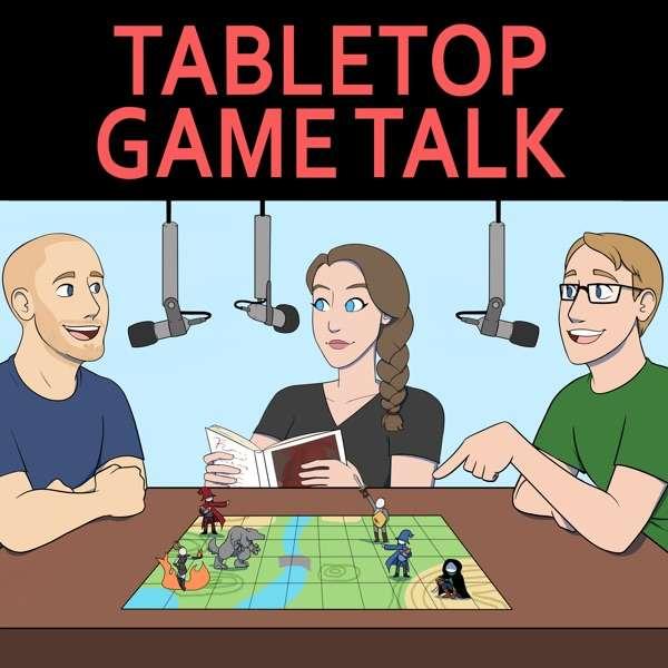 Tabletop Game Talk