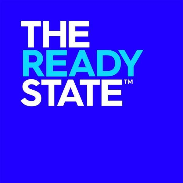The Ready State Podcast