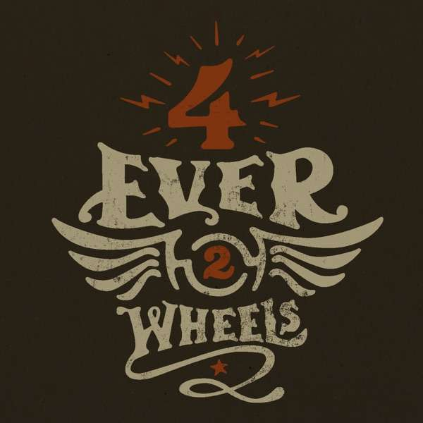 4Ever2Wheels Custom Motorcycle Podcast
