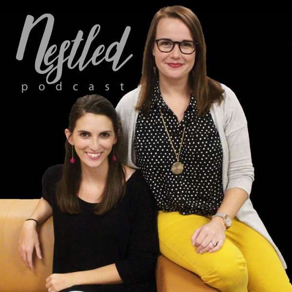 Nestled Podcast