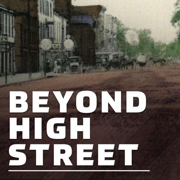 Beyond High Street