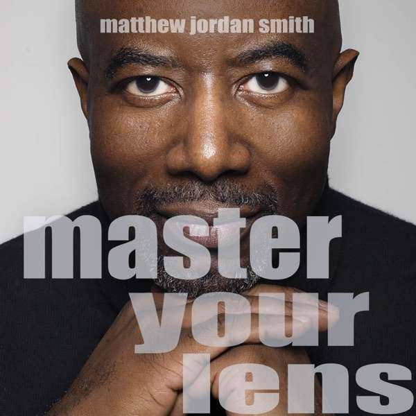 Master Your Lens