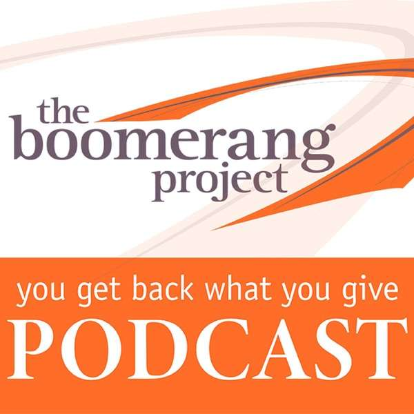 The Boomerang Project Podcast