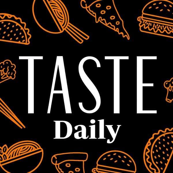 TASTE Daily