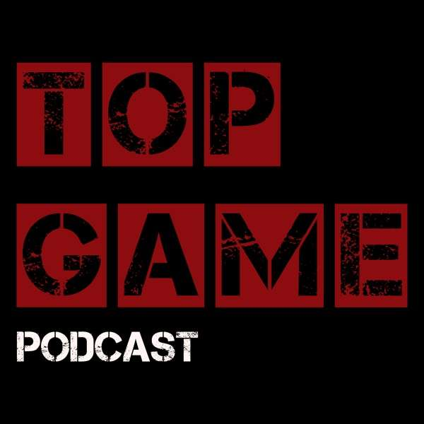 Top Game Podcast