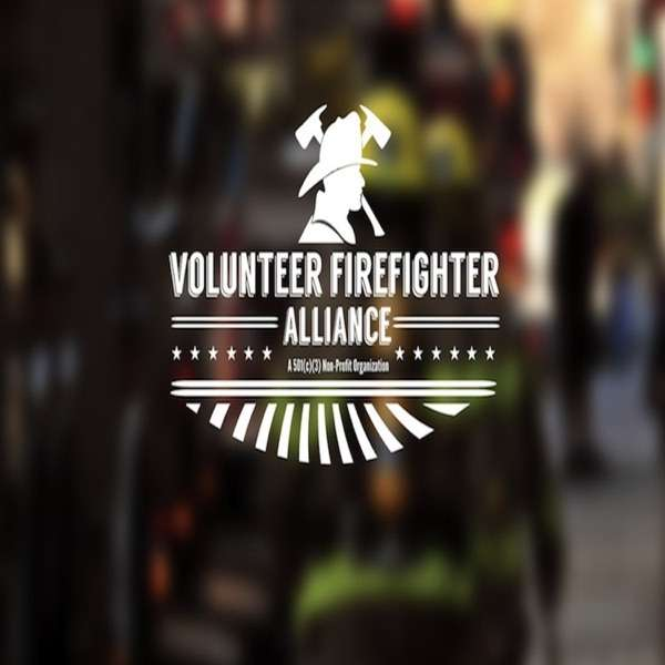 Volunteer Firefighter Alliance Podcast