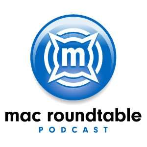 Mac Roundtable Podcast