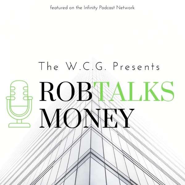 Rob Talks Money