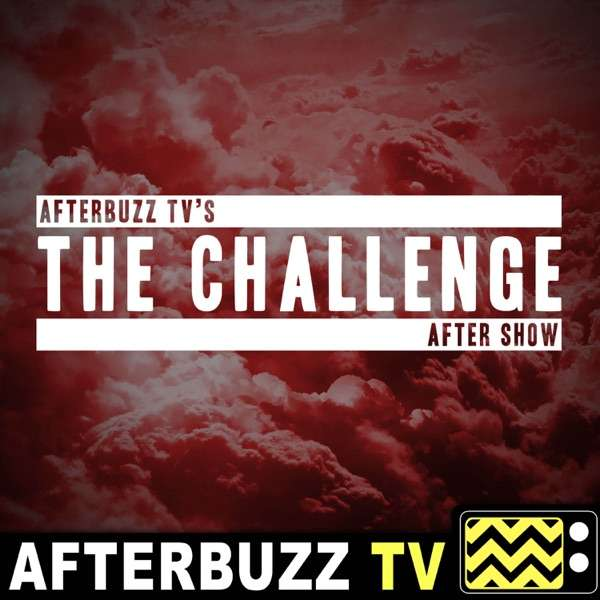 The MTV's The Challenge After Show Podcast