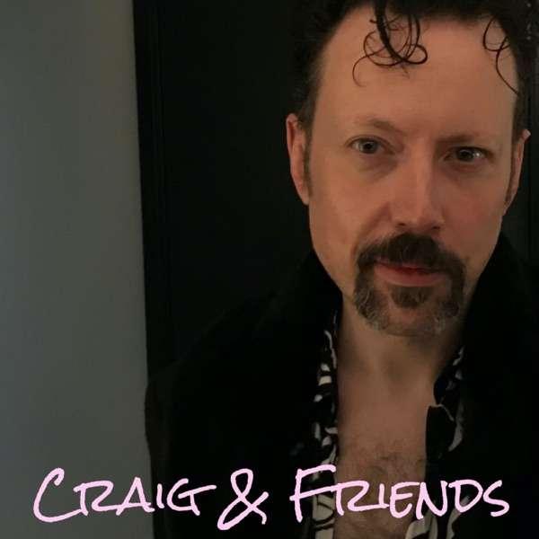 Craig & Friends