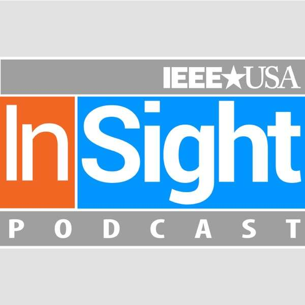 IEEE-USA InSight Podcast
