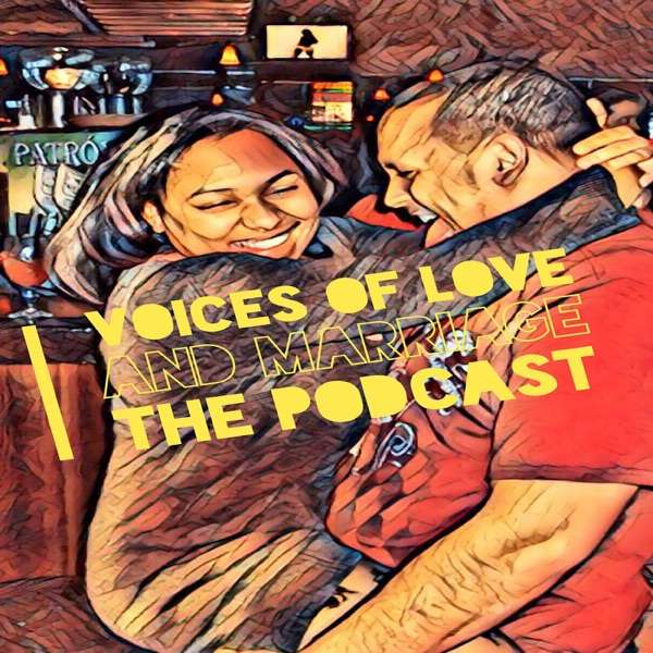 Voices of Love and Marriage
