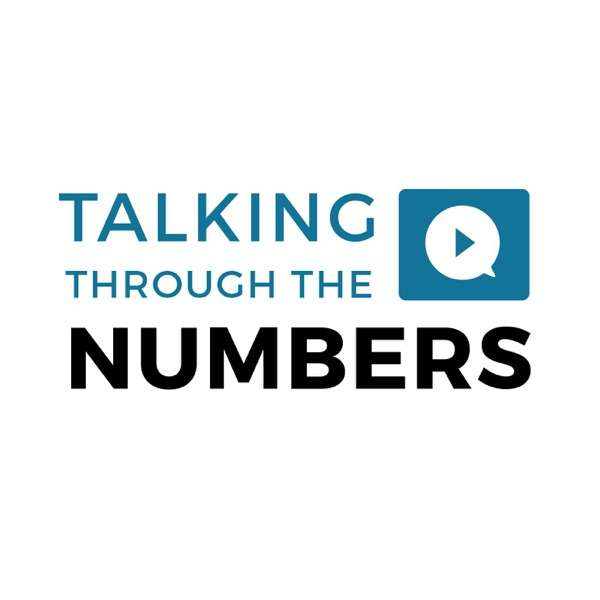 Talking Through the Numbers
