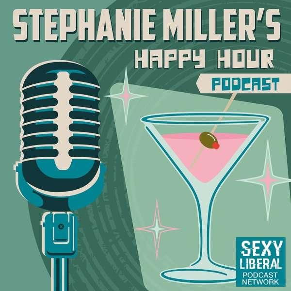 Stephanie Miller's Happy Hour Podcast