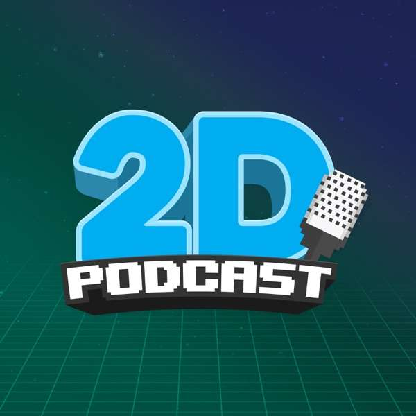 2D PODCAST