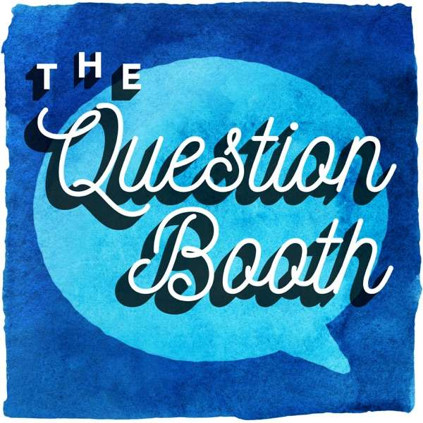 The Question Booth