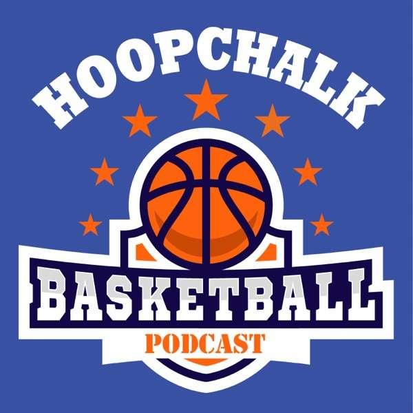 Hoopchalk – AAU Youth Basketball Podcast