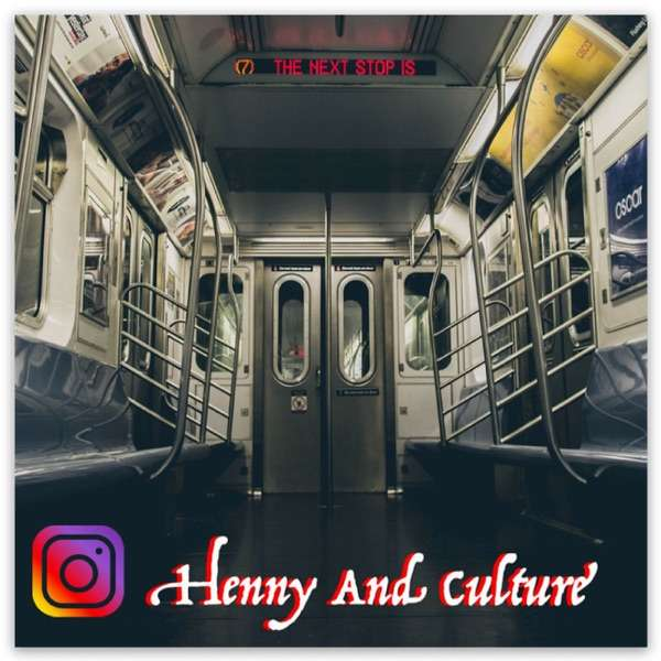 Henny and Culture