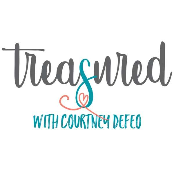 Treasured with Courtney DeFeo