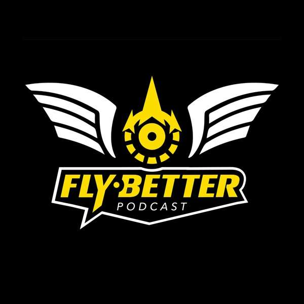 Fly Better Podcast