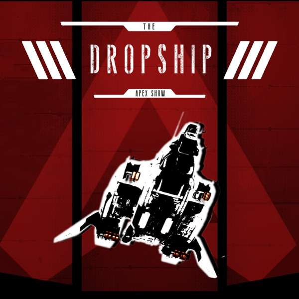 The Dropship – Apex Legends