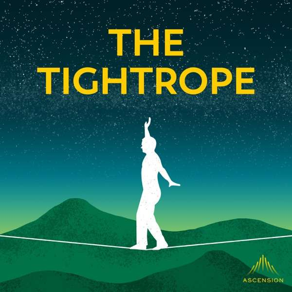 The Tightrope: Reflections for Busy Catholics