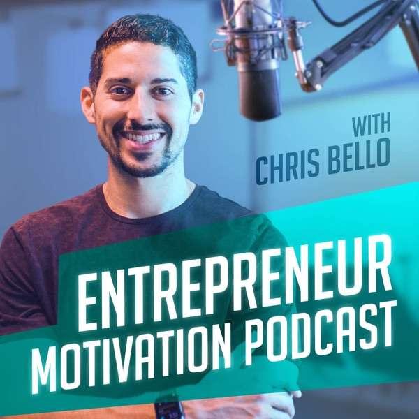 Entrepreneur Motivation Podcast