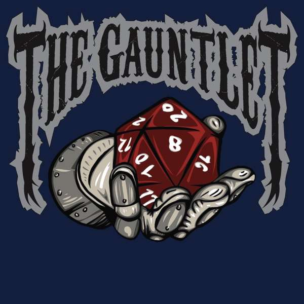 The Gauntlet Podcast