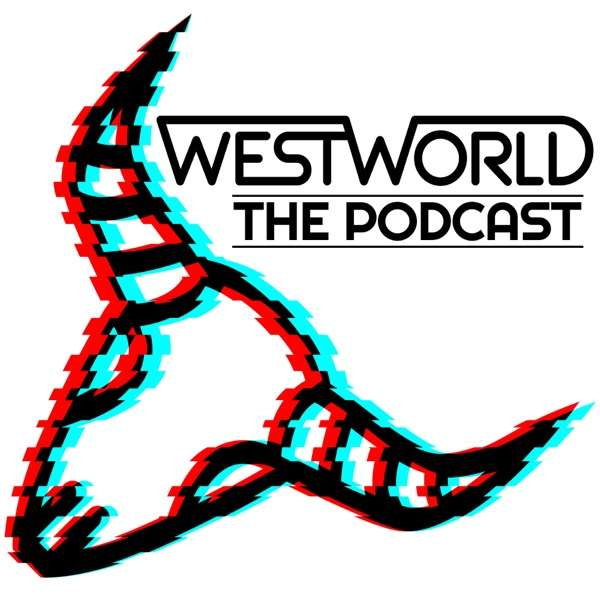 Westworld: The Podcast